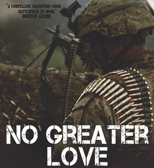 'No Greater Love' Shines Light on Key Issues